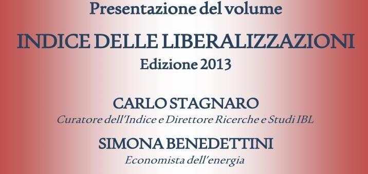 """18 Dicembre 2013 – Presentazione de """"L'indice delle liberalizzazioni 2013"""""""