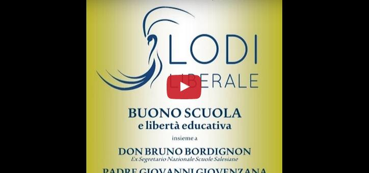 Buono scuola e libertAi?? educativa – Don Bruno Bordignon, Padre Giovanni Giovenzana, Francesca Scotti – 26 gennaio 2015