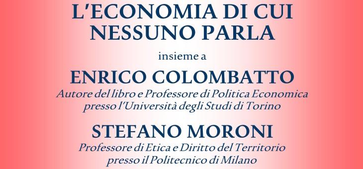 """23 marzo 2015 – Presentazione del libro """"L'economia di cui nessuno parla"""" di Enrico Colombatto"""