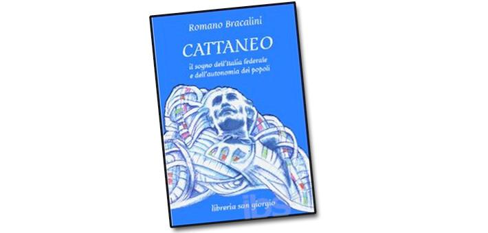 """Presentazione del libro """"Cattaneo. Il sogno dell'Italia federale e dell'autonomia dei popoli"""" di Romano Bracalini."""