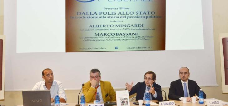 """Presentazione del libro """"Dalla Polis allo Stato. Introduzione alla Storia del pensiero politico"""" di Marco Bassani e Alberto Mingardi"""