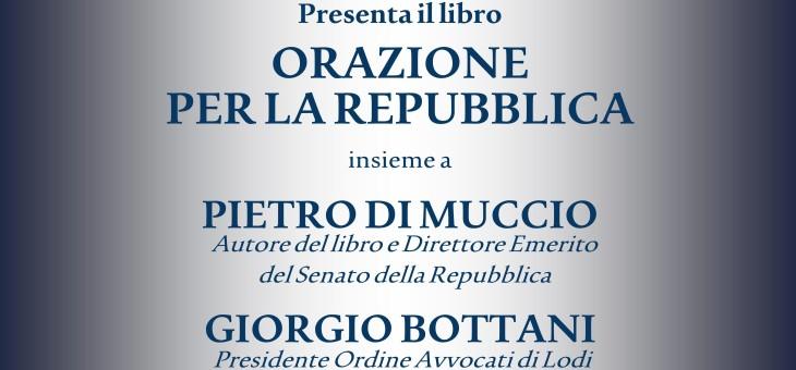 """20 ottobre 2014 – Presentazione del libro """"Orazione per la Repubblica"""" di Pietro Di Muccio De Quattro"""