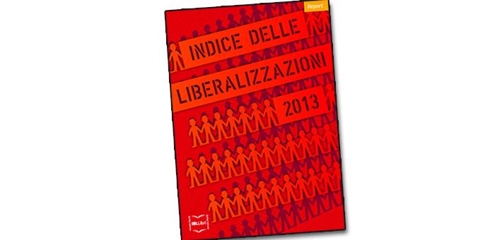 """La nostra recensione de """"L'indice delle liberalizzazioni 2013"""" a cura di Carlo Stagnaro, Direttore Ricerche e mercato Istituto Bruno Leoni."""