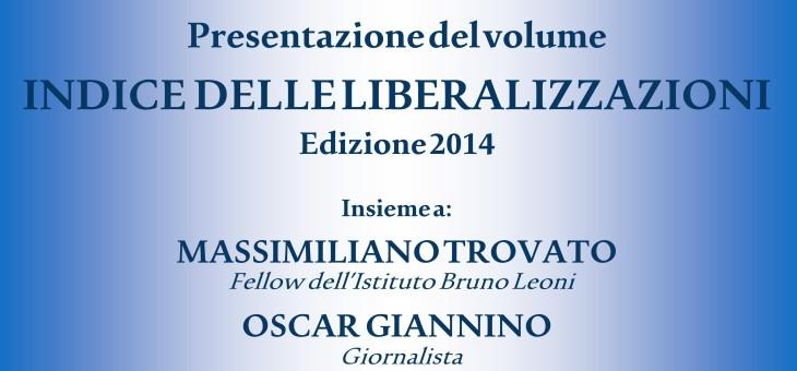 15 dicembre 2014 – Presentazione dell'Indice delle liberalizzazioni Edizione 2014