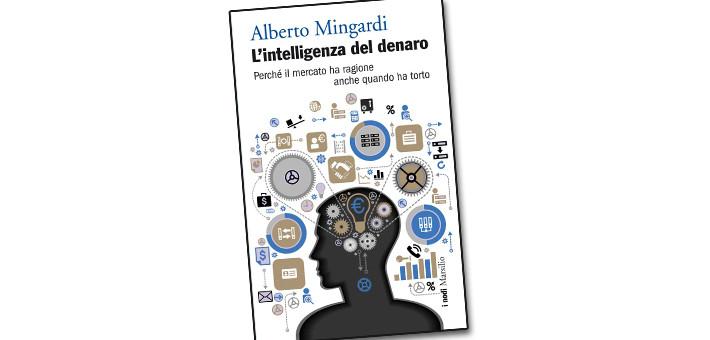 """""""L'intelligenza del denaro"""" di Alberto Mingardi, presentato durante l'inaugurazione della nostra Associazione"""