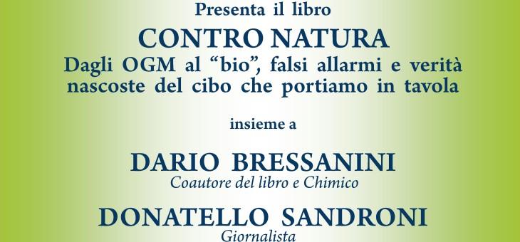 """Mercoledì 14 ottobre 2015 – Presentazione del libro """"Contro natura"""" di Dario Bressanini"""