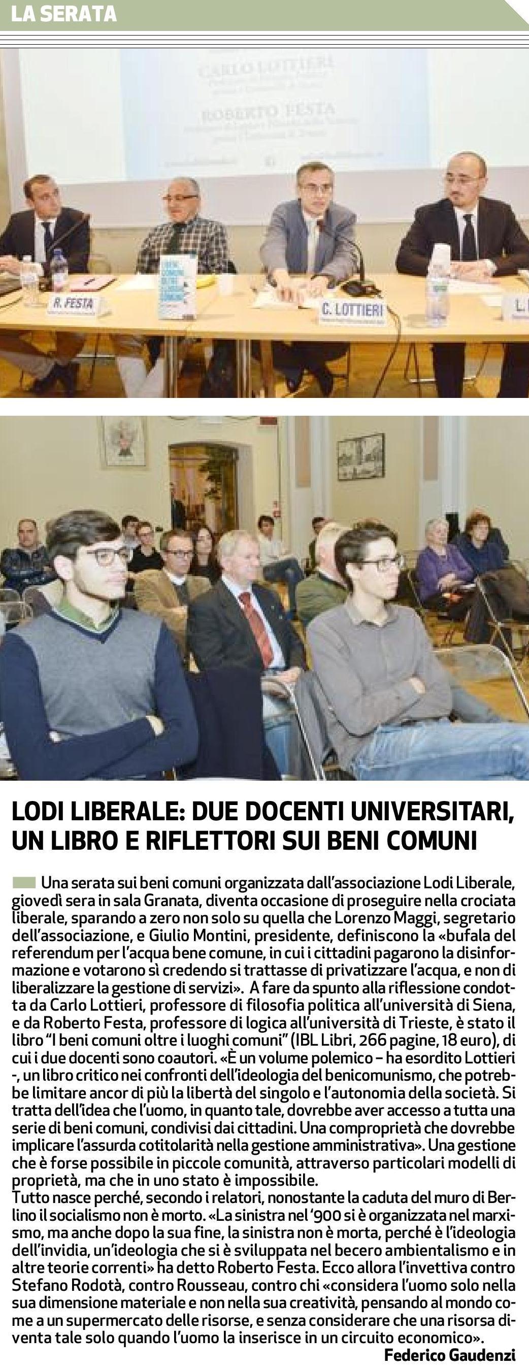 """Associazione Lodi Liberale - Presentazione del libro """"I beni comuni oltre i luoghi comuni"""" di Ibl Libri"""