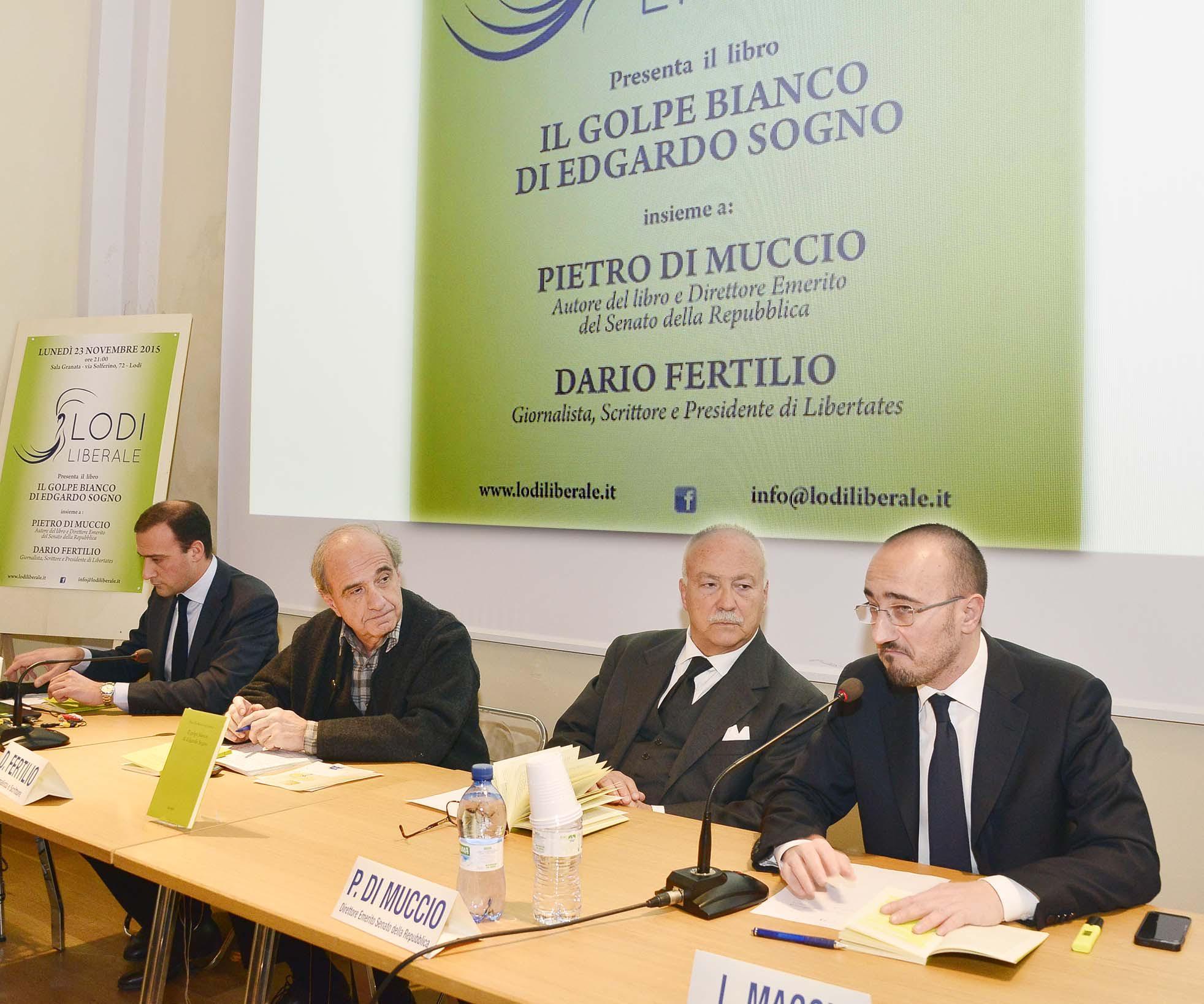 """Associazione Lodi Liberale - Presentazione del libro """"Il golpe bianco di Edgardo Sogno"""" di Pietro Di Muccio"""