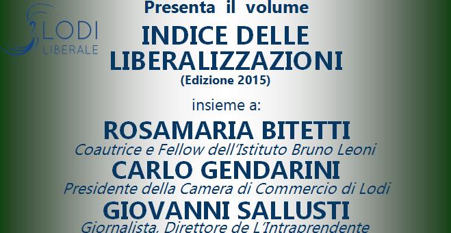 Lunedì 14 dicembre 2015 – Presentazione dell'Indice delle liberalizzazioni 2015