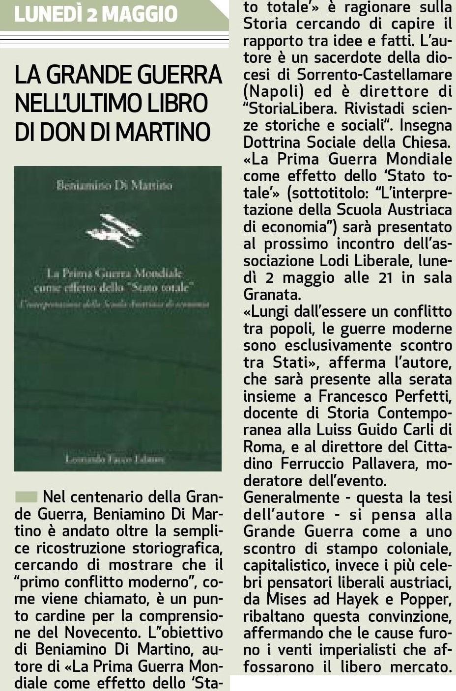 Associazione Lodi Liberale Presentazione 2 Il Cittadino La Prima Guerra Mondiale come effetto dello Stato totale Don Beniamino Di Martino,