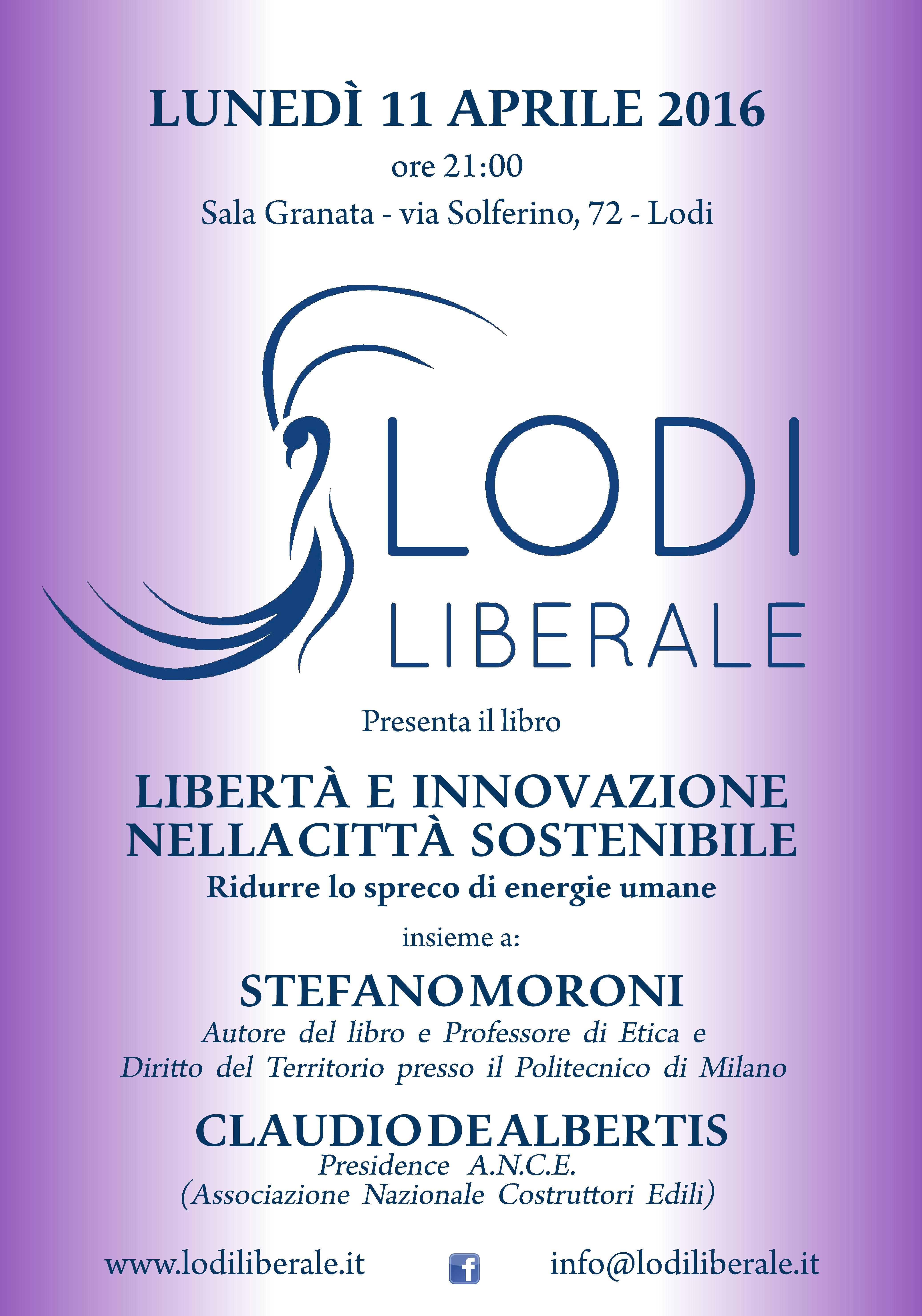 """Associazione Lodi Liberale - Presentazione del libro """"LibertAi?? e innovazione nella cittAi?? sostenibile"""" di Stefano Moroni"""