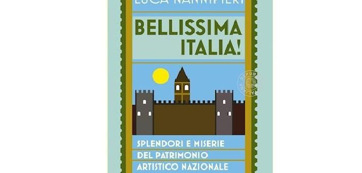 """Recensione del libro """"Bellissima Italia!"""" di Luca Nannipieri"""