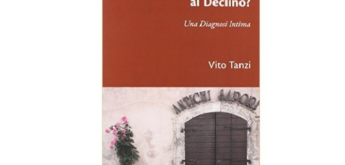 """Recensione del libro """"Dal miracolo economico al declino?"""" di Vito Tanzi"""