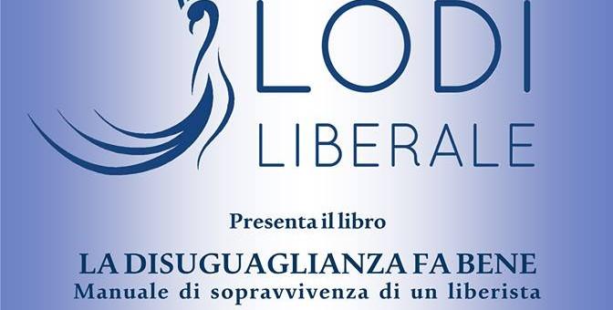 """VenerdA� 2 dicembre 2016 – Presentazione del libro """"La disuguaglianza fa bene"""" di Nicola Porro"""