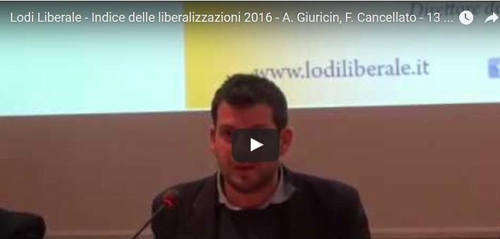 INDICE DELLE LIBERALIZZAZIONI 2016 – GIURICIN, CANCELLATO – 13 DICEMBRE 2016