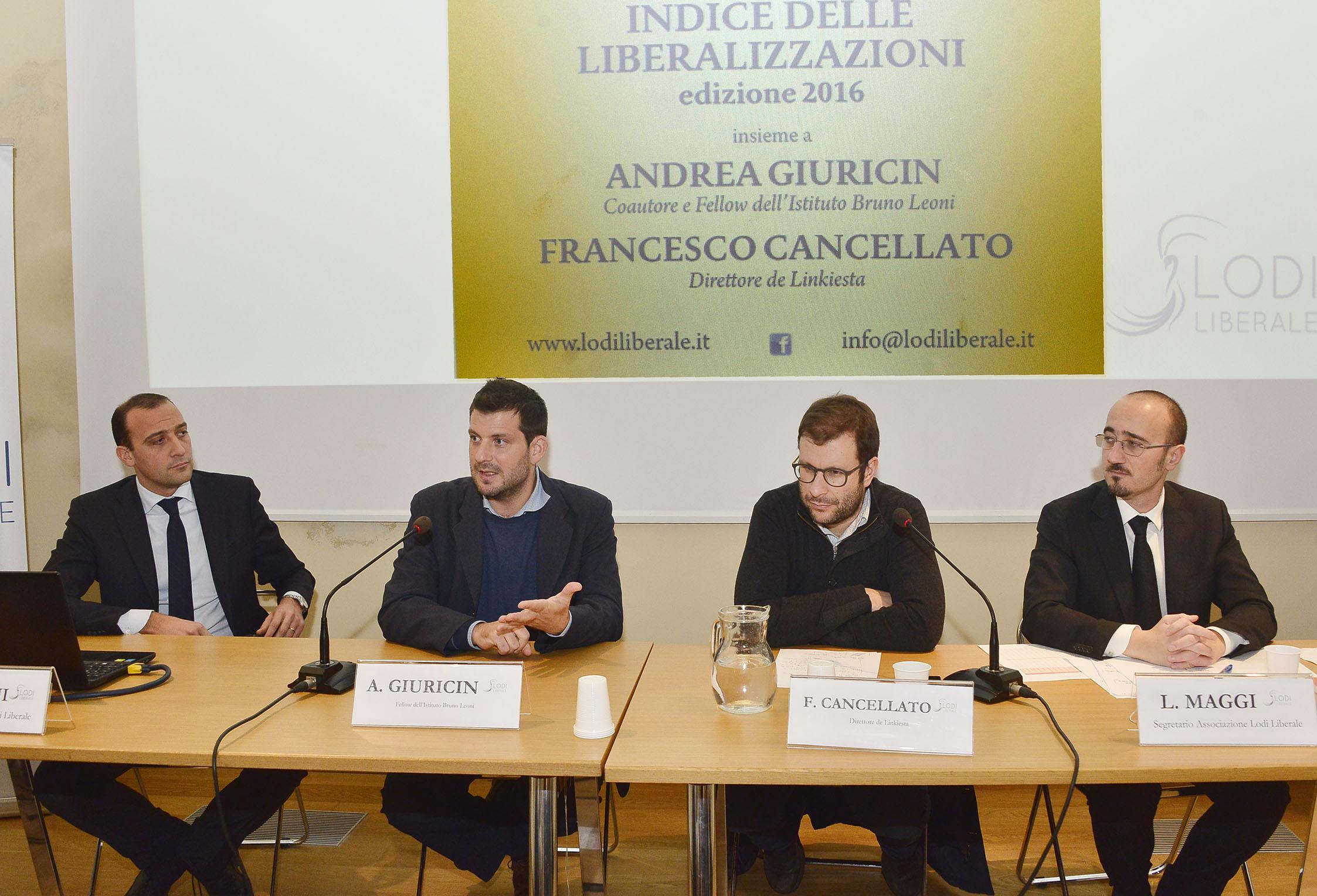 Associazione Lodi Liberale - Presentazione dell'Indice delle liberalizzazioni 2016 Giuricin, Cancellato, Maggi Montini