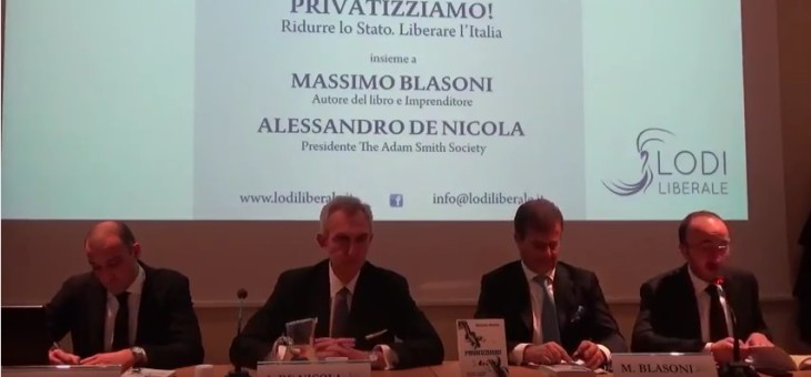 Privatizziamo! – Blasoni, De Nicola – 27 febbraio 2017