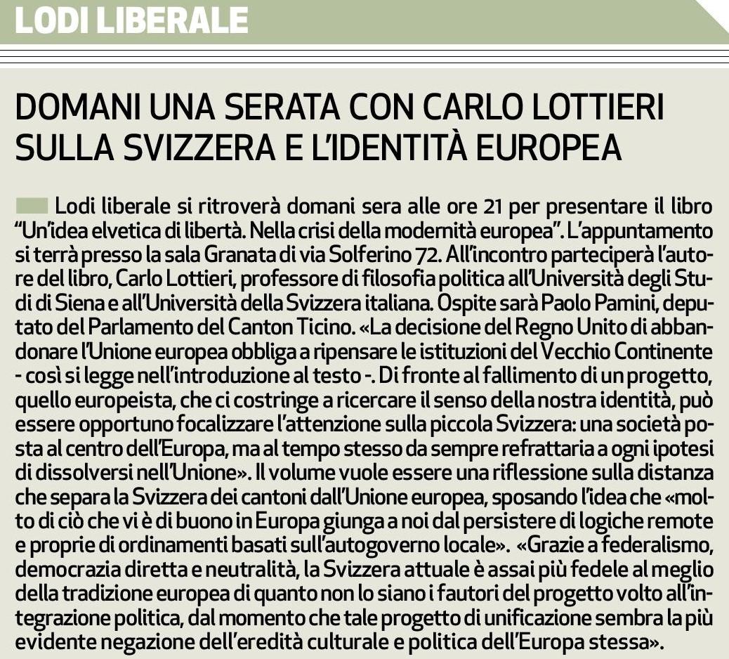"""Associazione Lodi Liberale - Presentazione del libro """"Un'idea elvetica di libertà"""" Lottieri, Pamini,Maggi,Montini"""