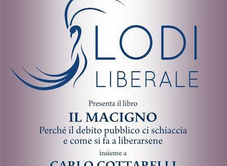 """Presentazione del volume: """"Il macigno, perchè il debito pubblico ci schiaccia e come si fa a liberarsene"""" di Carlo Cottarelli"""