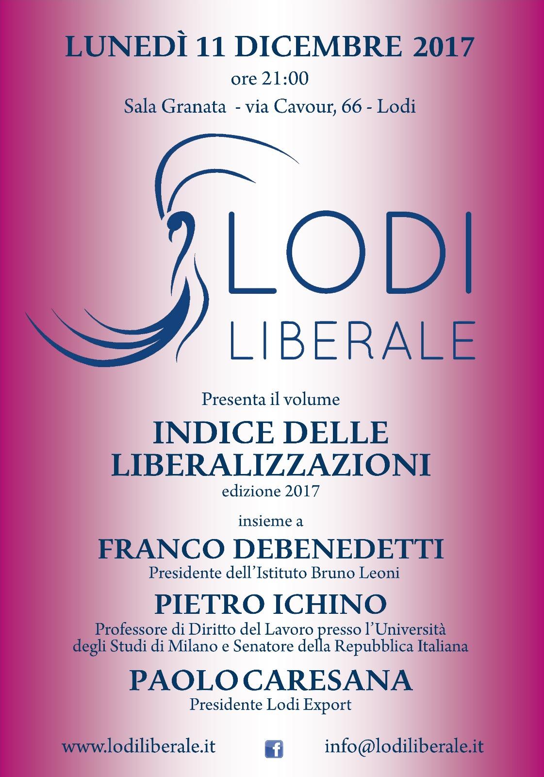 Lodi Liberale Manifesto Indice delle liberalizzazioni 2017 Pietro Ichino, Franco Debenedetti (1)