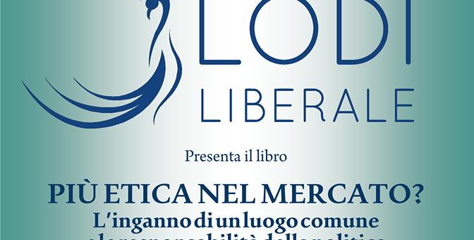 """PRESENTAZIONE DEL VOLUME """"PIU' ETICA NEL MERCATO"""" DI PAOLO DEL DEBBIO"""