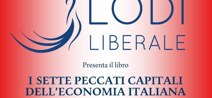 """Presentazione del volume: """"I sette peccati capitali dell'economia italiana"""" di Carlo Cottarelli"""