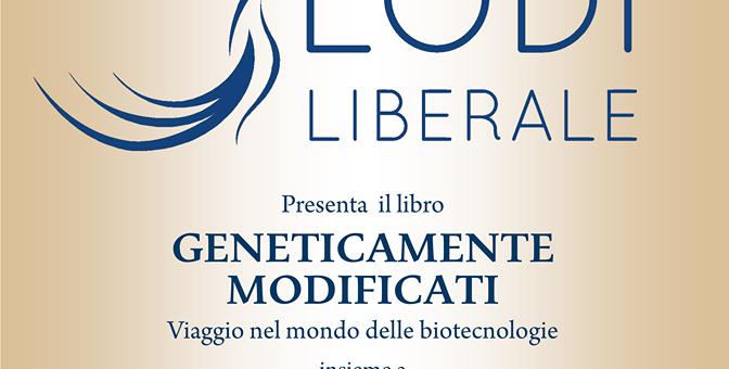 """Presentazione del volume: """"Geneticamente Modificati"""" di Stefano Bertacchi"""