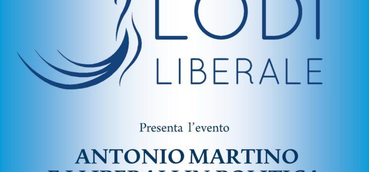 Lunedì 17 Giugno Antonio Martino e i liberali in politica