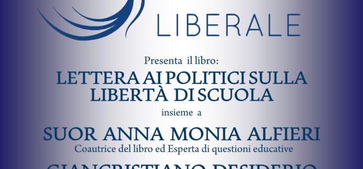 """Lunedì 4 maggio Presentazione del libro """"Lettera ai Politici Sulla Libertà di Scuola"""""""