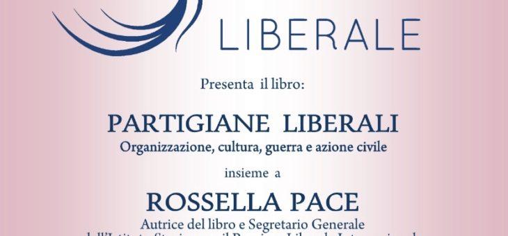 """Lunedì 11 maggio Presentazione del libro """"Partigiane Liberali"""""""
