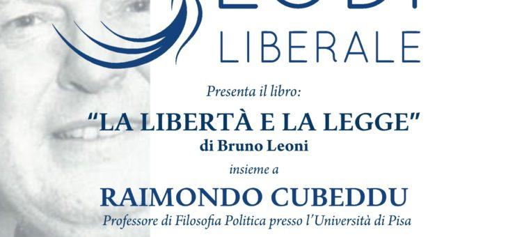 """Lunedì 7 settembre presentazione del libro """"La libertà e la legge"""""""
