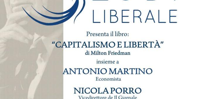 """Mercoledì 4 novembre presentazione del libro """"Capitalismo e Libertà"""""""
