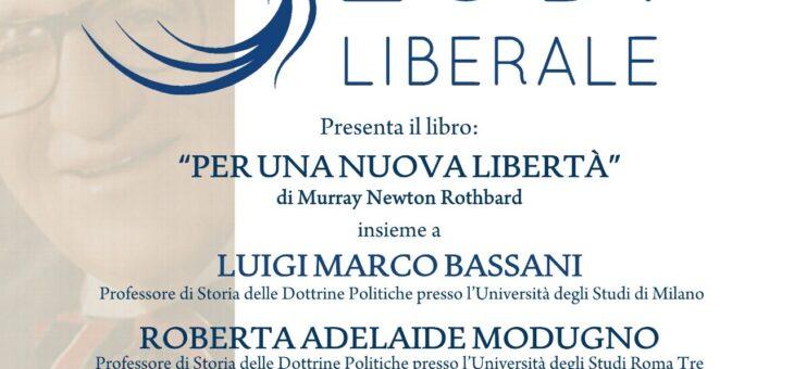 """Lunedì 21 giugno presentazione del libro """"Per una nuova libertà"""""""