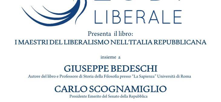 """Lunedì 26 luglio presentazione del libro """"I maestri del liberalismo nell'Italia repubblicana"""""""