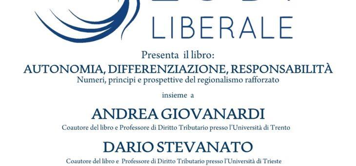 """Mercoledì 15 settembre presentazione del libro """"Autonomia, differenziazione, responsabilità"""""""